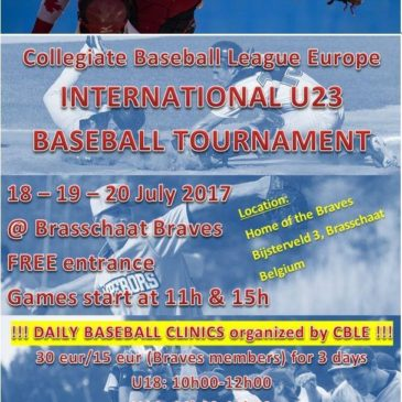 CBLE – International U23 Baseball Tournament @Brasschaat Braves – 18/19/20 juli 2017